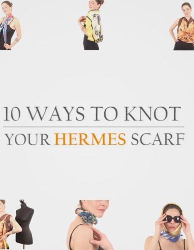 Fashion knots with Hermès Scarves
